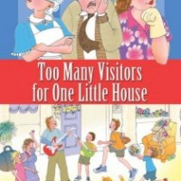 Review & Blog Tour: Too Many Visitors for One Little House by Susan Chodakiewitz