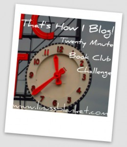 That's How I Blog Twenty Minute Book Club Challenge