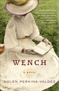 Book Spotlight: Wench by Dolen Perkins-Valdez