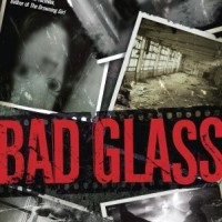 Frightful Friday: Bad Glass by Richard E. Gropp
