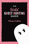Mx3 Review: The Girls' Ghost Hunting Guide by Stacey Graham