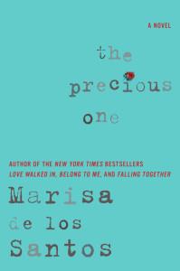 Review: The Precious One by Marisa De Los Santos