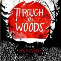 Review: Through the Woods by Emily Carroll