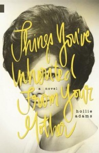 Review: Things You've Inherited From Your Mother by Hollie Adams