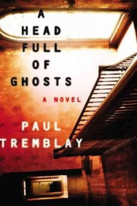 Review: A Head Full of Ghosts by Paul G. Tremblay