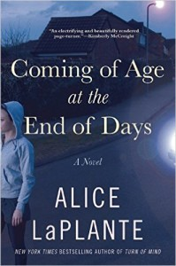 Review: Coming of Age at the End of Days by Alice LaPlante