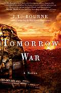 Review: Tomorrow War: The Chronicles of Max [Redacted] by J. L. Bourne
