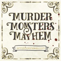 2015 Murder, Monsters & Mayhem Wrap-Up