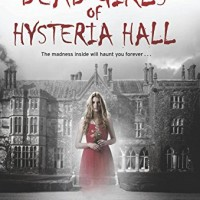 Review: The Dead Girls of Hysteria Hall by Katie Alender