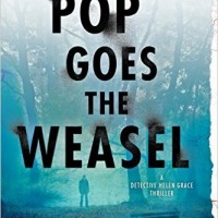 Review: Pop Goes the Weasel: A Detective Helen Grace Thriller by M. J. Arlidge