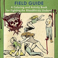 Review: The Vampire Combat Field Guide: A Coloring and Activity Book For Fighting the Bloodthirsty Undead by Roger Ma