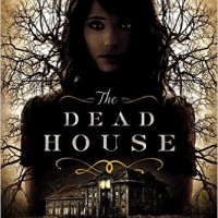 Audio book Review: The Dead House by Dawn Kurtagich