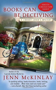 Review: Books Can Be Deceiving (A Library Lover's Mystery) by Jenn McKinlay