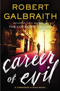 Audiobook Review: Career of Evil (Cormoran Strike Novels) by Robert Galbraith