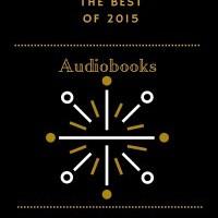 Best of 2015: Audiobooks