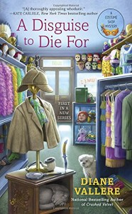 Review: A Disguise to Die For: A Costume Shop Mystery by Diane Vallere