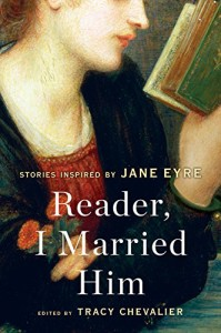 Review: Reader, I Married Him, edited by Tracy Chevalier
