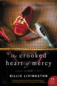 Review: The Crooked Heart of Mercy by Billie Livingston