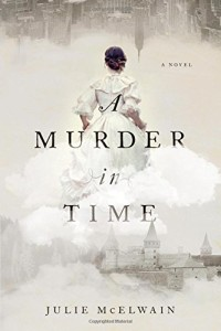 Review: A Murder in Time by Julie McElwain