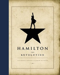 Review: Hamilton: The Revolution by Lin-Manuel Miranda & Jeremy McCarter