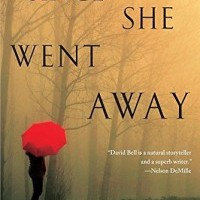 Review: Since She Went Away by David Bell
