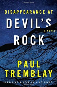 Review: Disappearance at Devil's Rock by Paul Tremblay