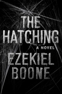 Review: The Hatching by Ezekiel Boone