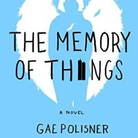 Review: The Memory of Things by Gae Polisner