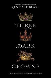 Review: Three Dark Crowns by Kendare Blake