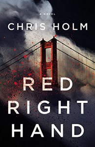 Review: Red Right Hand by Chris Holm
