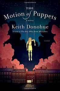 Review: The Motion of Puppets by Keith Donohue
