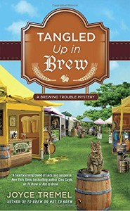 Review: Tangled Up in Brew (A Brewing Trouble Mystery) by Joyce Tremel