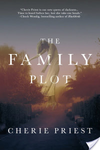 Audiobook Review: The Family Plot by Cherie Priest