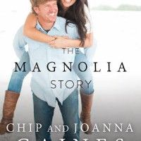 Review: The Magnolia Story by Chip & Joanna Gaines