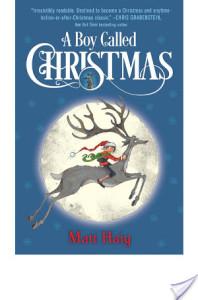 Review: A Boy Named Christmas by Matt Haig