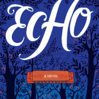 Audio book Review: Echo by Pam Muñoz Ryan
