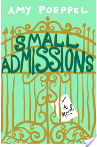 Review: Small Admissions by Amy Poeppel