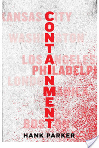 Review: Containment by Hank Parker