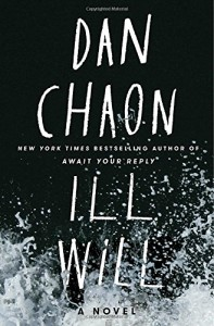 Review: Ill Will by Dan Chaon