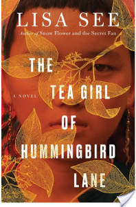 Review: The Tea Girl of Hummingbird Lane by Lisa See