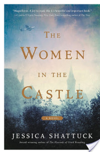 Review: The Women in the Castle by Jessica Shattuck