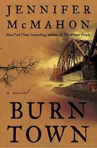 Review: Burn Town by Jennifer McMahon