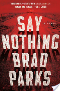 Review: Say Nothing by Brad Parks