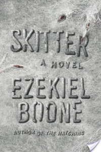 Review: Skitter by Ezekiel Boone