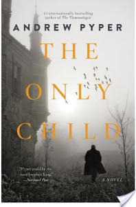 Review: The Only Child by Andrew Pyper