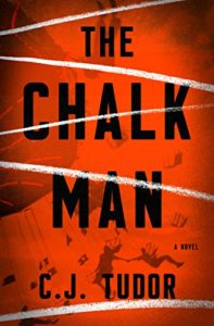 Review: The Chalk Man by C. J. Tudor